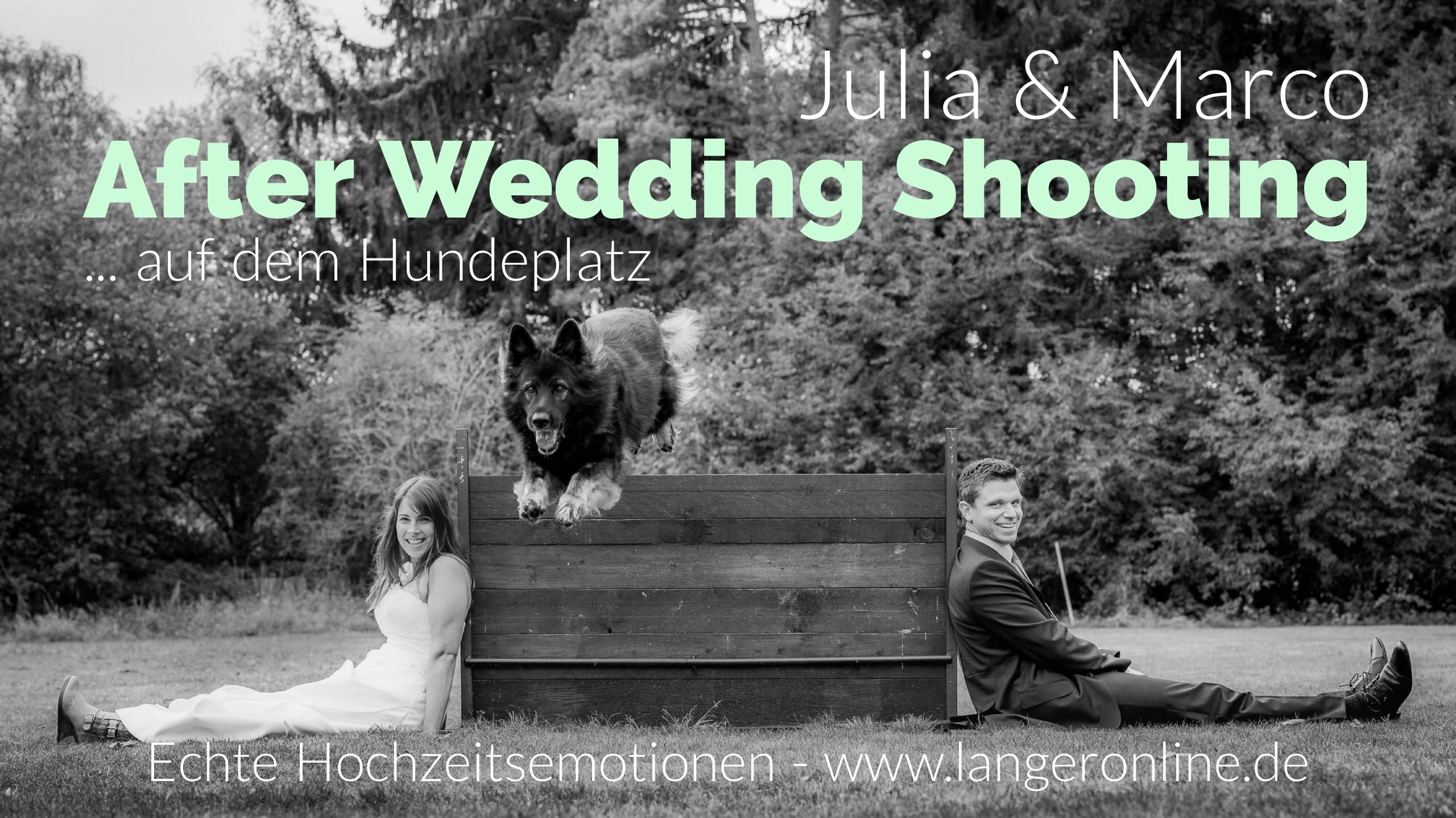 Mit Julia und Marco zum After Wedding Shooting auf dem Hundeplatz – was ein Spaß!